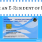Become an E-Resident of Estonia