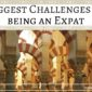 Biggest Challenges for an Expat