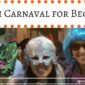 Spanish Carnaval for Beginners
