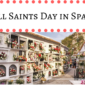 All Saints Day in Spain