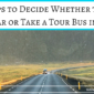 Tips to Decide Whether to Rent a Car or Take a Tour Bus in Iceland
