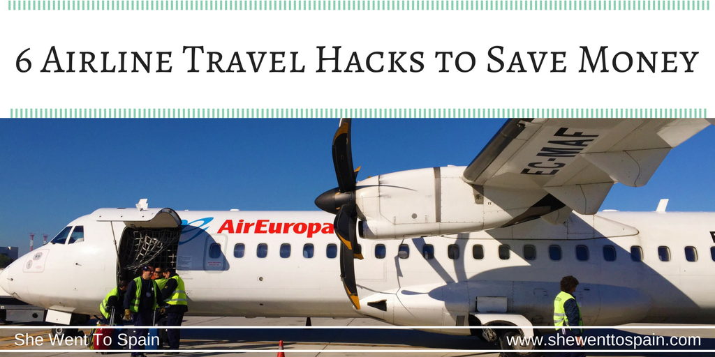 6 Airline Travel Hacks to Save Money