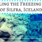 Snorkeling the Freezing Waters of Silfra, Iceland