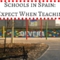 Schools in Spain: What to Expect When Teaching Abroad
